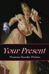 Your Present