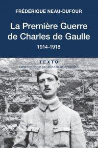 La Première guerre de Charles de Gaulle