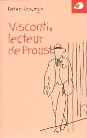 Visconti, lecteur de Proust par Peter Kravanja