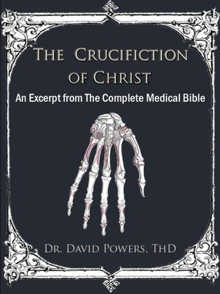 The Crucifixion of Christ- An Excerpt from The Com...