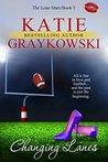 Changing Lanes by Katie Graykowski