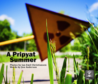 A Pripyat Summer - An Urban Exploration of the Chernobyl Exclusion Zone