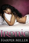 Ironic (The Kinky Connect Chronicles #1)
