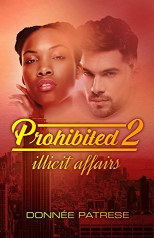 Prohibited 2: Illicit Affairs