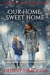 Our Home Sweet Home (Unpredicted Romances Book 2)