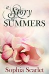 A Story of Summers by Sophia Scarlet