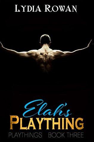 Elah's Plaything by Lydia Rowan