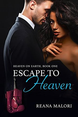 Escape to Heaven (Heaven on Earth #1)