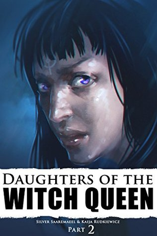 Daughters of the Witch Queen, Part 2: The Bathhouse
