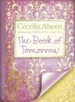 The Book Of Tomorrow [Paperback] [Apr 29, 2010] Cecelia Ahern