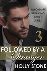 Followed by a Stranger by Holly Stone