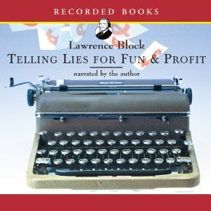 Telling Lies for Fun and Profit by Lawrence Block