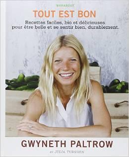 Tout est bon : recettes faciles, bio et délicieuses pour être belle et se sentir bien, durablement
