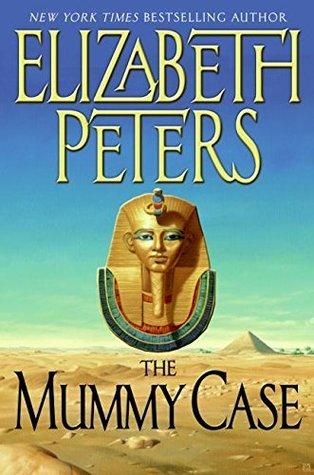 The Mummy Case(Amelia Peabody   3)