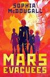 Mars Evacuees (Mars Evacuees 1)