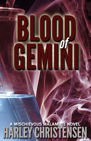 Blood of Gemini (Mischievous Malamute, #3)