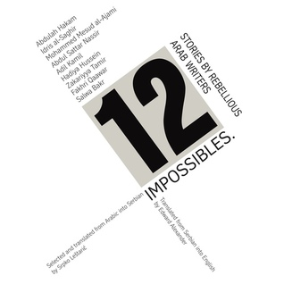 12-impossibles-stories-by-rebellious-arab-writers