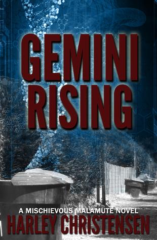 Gemini Rising (Mischievous Malamute, #1)