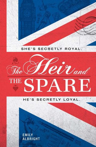 The Heir and the Spare by Emily Albright