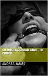The Master's Sensual Game - The Church