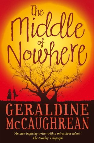 Ebook The Middle of Nowhere by Geraldine McCaughrean DOC!