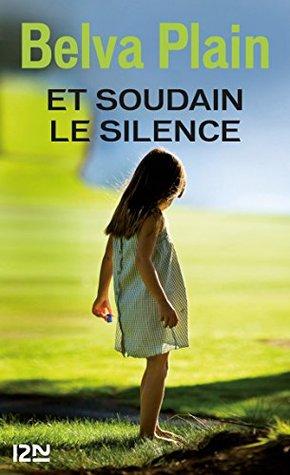 Et soudain le silence (Litterature)
