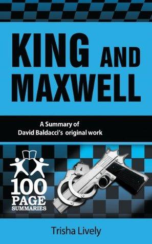 King and Maxwell (100 Page Summaries)