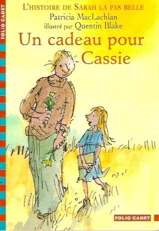 Un cadeau pour Cassie