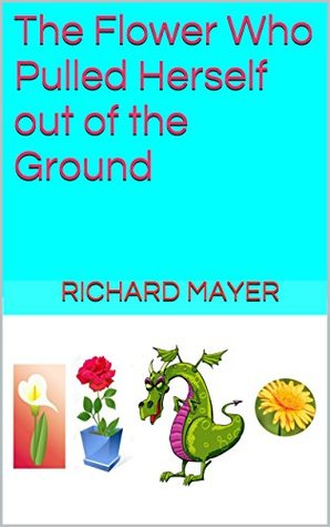 the-flower-who-pulled-herself-out-of-the-ground