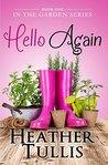 Hello Again by Heather Tullis