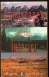 Landscapes of the Interior by Don Gayton