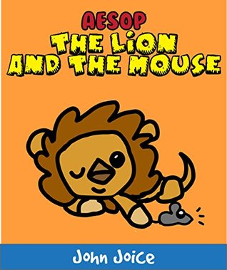 Aesop's The Lion and the Mouse - A book for kids: A short aesop's fable book for small children and early readers | Kids Books - Bedtime Stories For Kids - Children's Books - Free Stories