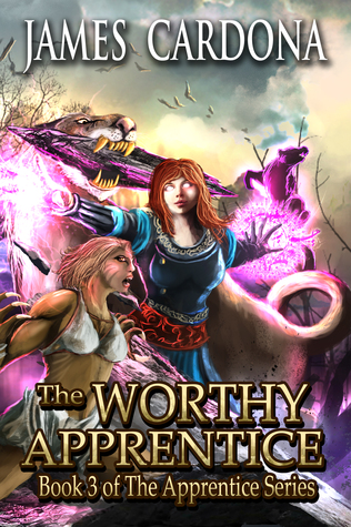 Ebook The Worthy Apprentice (Apprentice, #3) by James Cardona read!