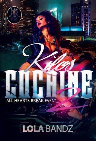 Kilos Cocaine 2: All Hearts Break Even