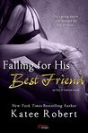 Falling for His Best Friend (Out of Uniform, #2)