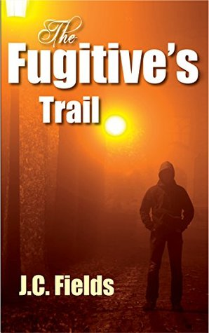 The Fugitive's Trail (Sean Kruger, #1)