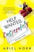 Help Wanted, Desperately by Ariel Horn