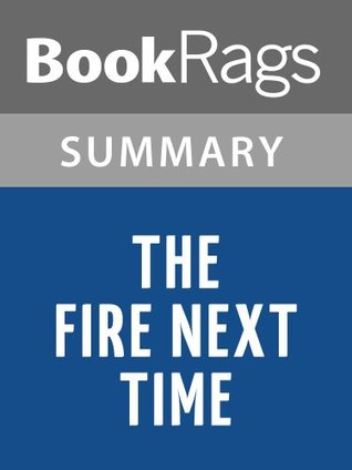 The Fire Next Time Summary & Study Guide | James Baldwin
