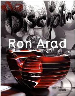 Ron Arad: no discipline.