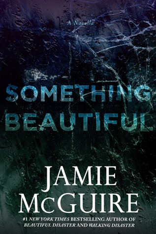 Something Beautiful (Beautiful, #2.6)