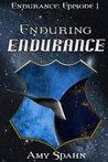Enduring Endurance (Endurance #1)