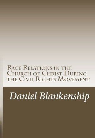 Race Relations in the Church of Christ During the Civil Rights Movement