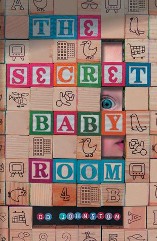 The Secret Baby Room by D.D. Johnston