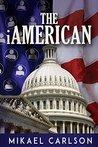 The iAmerican (Michael Bennit, #4)