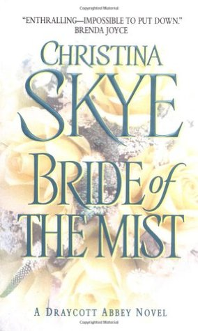 Bride of the Mist by Christina Skye