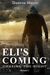 Eli's Coming by Darcia Helle