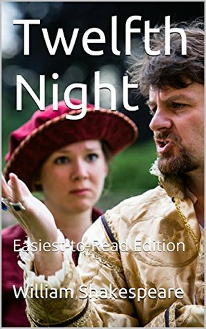 Twelfth Night: Easiest-to-Read Edition
