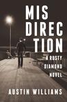 Misdirection (A Rusty Diamond Novel, #1)