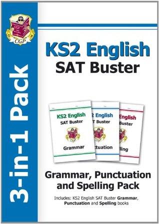 KS2 English SAT Buster 3-in-1 Practice Pack: Grammar - Punctuation - Spelling