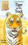 Tiger on the Track (Animal Ark, #39)